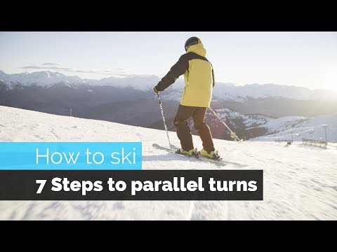 HOW TO SKI  7 STEPS TO PARALLEL TURNS